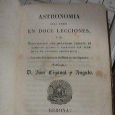 Libros antiguos: ASTRONOMIA PARA TODOS EN DOCE LECCIONES - OLIVA IMPRESOR 1829 GERONA. Lote 206320485