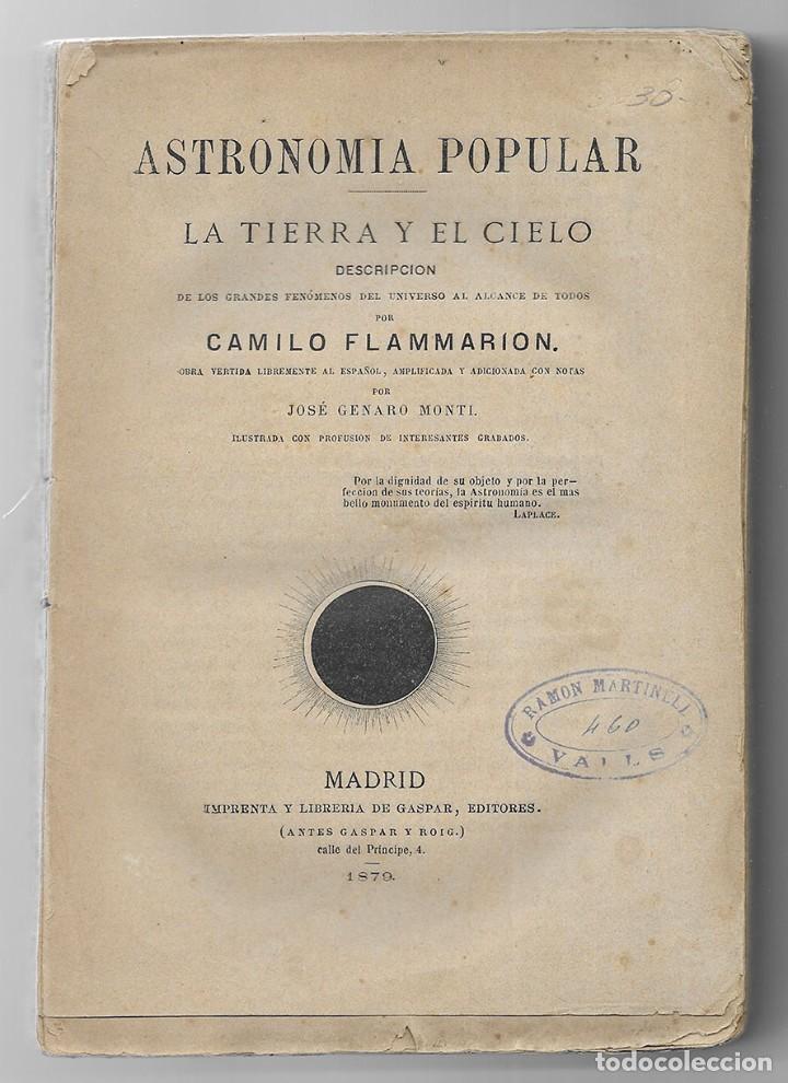 ASTRONOMIA POPULAR. LA TIERRA Y EL CIELO. 1879. FLAMMARION, CAMILO. (Libros Antiguos, Raros y Curiosos - Ciencias, Manuales y Oficios - Astronomía)