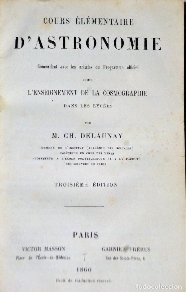 Libros antiguos: COURS ÉLÈMENTAIRE D´ASTRONOMIE - Foto 2 - 208203626