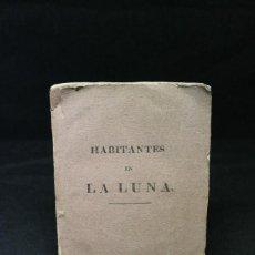 Livros antigos: SIR JHON HERSHEL, HABITANTES EN LA LUNA, 1836, MUY RARO. Lote 208245572