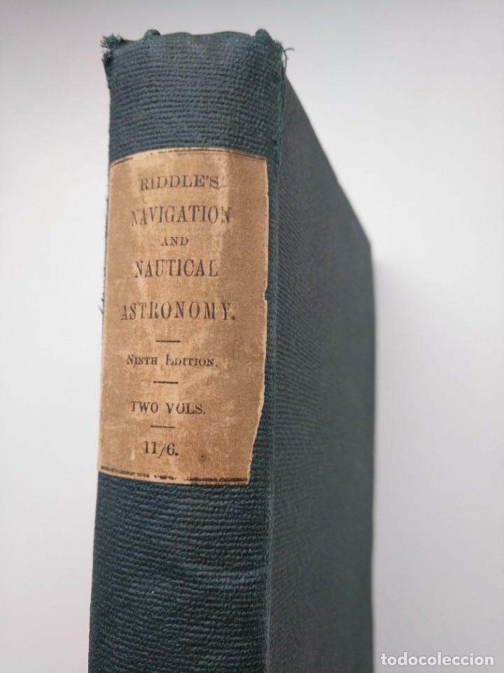 TRATADO DE NAVEGACIÓN Y ASTRONOMÍA NÁUTICA (1871) - NAVIGATION AND NAUTICAL ASTRONOMY - JOHN RIDDLE (Libros Antiguos, Raros y Curiosos - Ciencias, Manuales y Oficios - Astronomía)