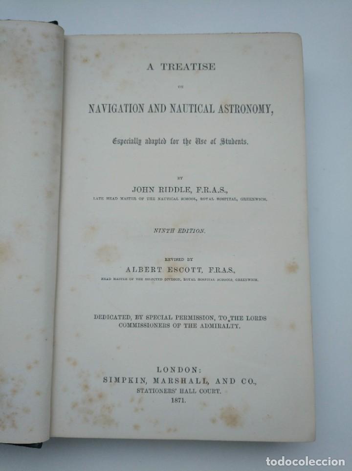 Libros antiguos: TRATADO DE NAVEGACIÓN Y ASTRONOMÍA NÁUTICA (1871) - NAVIGATION AND NAUTICAL ASTRONOMY - JOHN RIDDLE - Foto 3 - 208290083