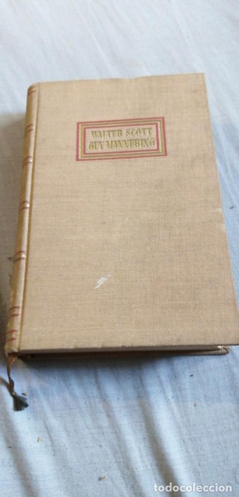 GUY MANNERING POR WALTER SCOTT (Libros Antiguos, Raros y Curiosos - Ciencias, Manuales y Oficios - Astronomía)