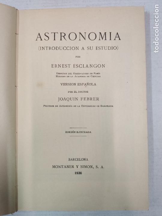 Libros antiguos: ASTRONOMIA - E. ESCLANGON - Barcelona, 1936 - Foto 5 - 208896785