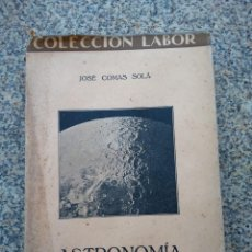 Libros antiguos: COLECCION LABOR -- ASTRONOMIA -- JOSE COMAS SOLA -- 1925 --. Lote 210588035