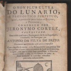 Livros antigos: JERÓNIMO CORTÉS: O NON PLUS ULTRA DO LUNARIO E PRONÓSTICO PERPETUO. 1768 ASTROLOGÍA. Lote 210974337