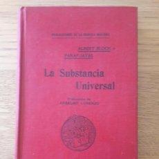 Livros antigos: LA SUBSTANCIA UNIVERSAL, ALBERT BLOCH, ED. MAUCCI. 1904. RARO LIBRO DE ASTRONOMÍA. ENVIO 4€. Lote 212157643