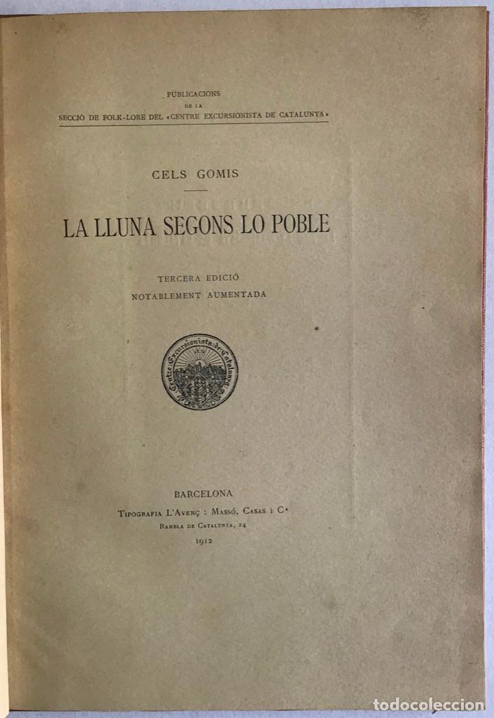 LA LLUNA SEGONS LO POBLE. - GOMIS, CELS. (Libros Antiguos, Raros y Curiosos - Ciencias, Manuales y Oficios - Astronomía)