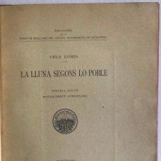 Libros antiguos: LA LLUNA SEGONS LO POBLE. - GOMIS, CELS.. Lote 123196088