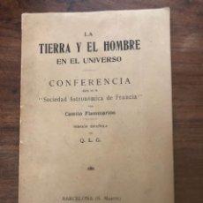 Libros antiguos: LA TIERRA Y EL HOMBRE EN EL UNIVERSO, CONFERENCIA DE CAMILO FLAMMARION. Lote 213253762