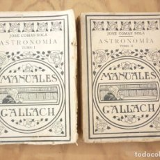 Livros antigos: ASTRONOMIA JOSE COMAS SOLÁ TOMOS 1 Y 2 MANUALES GALLACH ESPASA-CALPE 1932. Lote 215487492