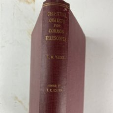 Libros antiguos: L-5609. CELESTIAL OBJECTS FOR COMMON TELESCOPES. VOL.II. 1917.. Lote 216576960