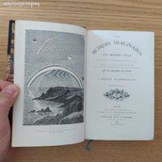 Libros antiguos: LES MONDES IMAGINAIRES ET LES MONDES RÉELS, FLAMMARION CAMILLE PUBLICADO POR DIDIER, PARIS (1866). Lote 219054073
