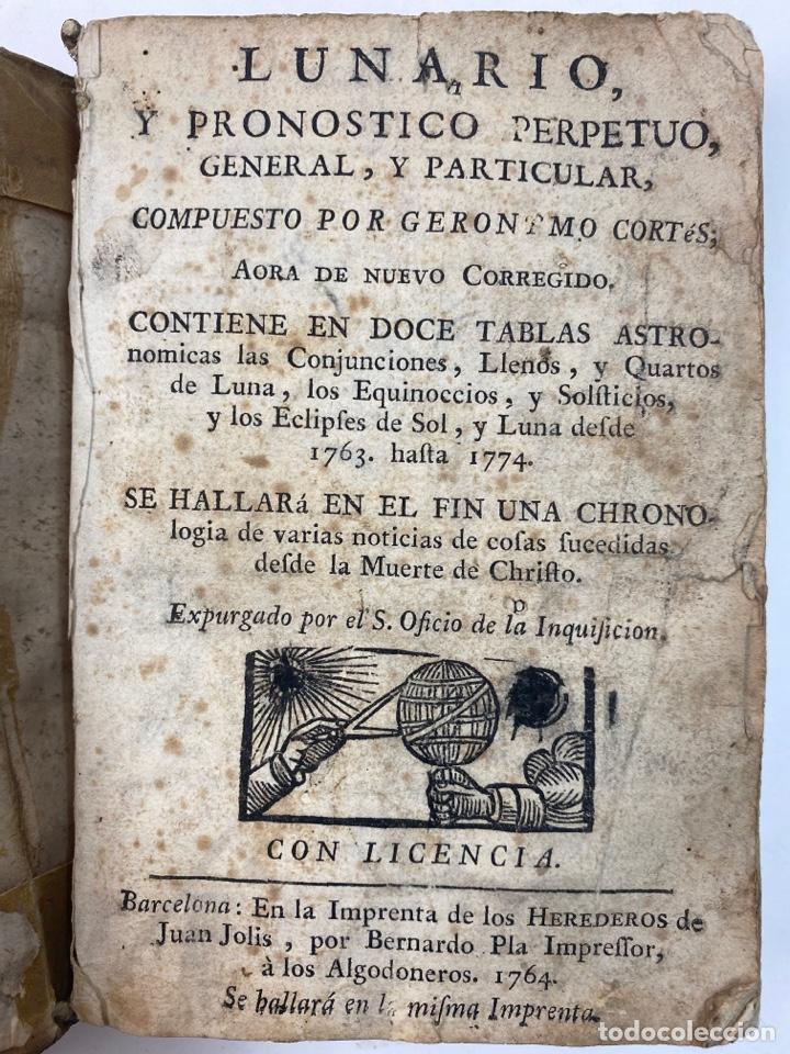 LUNARIO Y PRONOSTICO PERPETUO, GENERAL Y PARTICULAR POR GERONIMO CORTES. 1764. (Libros Antiguos, Raros y Curiosos - Ciencias, Manuales y Oficios - Astronomía)