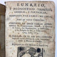 Livros antigos: LUNARIO Y PRONOSTICO PERPETUO, GENERAL Y PARTICULAR POR GERONIMO CORTES. 1764.. Lote 219169980
