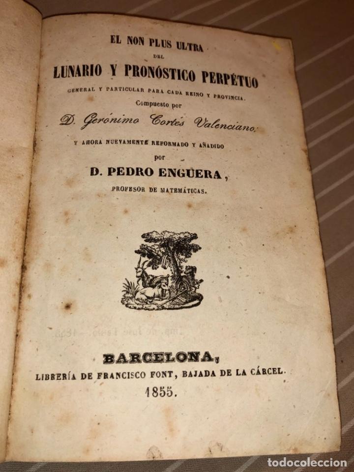 EL NON PLUS ULTRA DEL LUNARIO Y PRONÓSTICO PERPETUO DE GERÓNIMO CORTES AÑO 1855 (Libros Antiguos, Raros y Curiosos - Ciencias, Manuales y Oficios - Astronomía)