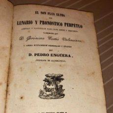 Libros antiguos: EL NON PLUS ULTRA DEL LUNARIO Y PRONÓSTICO PERPETUO DE GERÓNIMO CORTES AÑO 1855. Lote 221827340