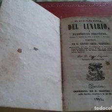 Libros antiguos: EL NON PLUS ULTRA DEL LUNARIO Y PRONÓSTICO PERPETUO. 1841. Lote 221925798