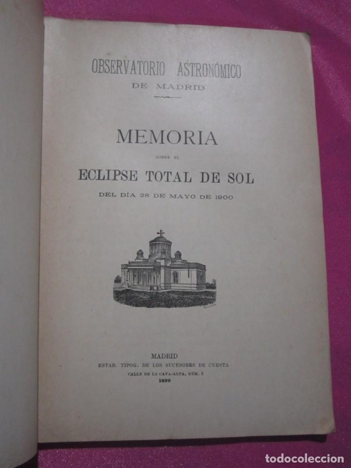 MEMORIA SOBRE EL ECLIPSE TOTAL DE SOL OBSERVATORIO ASTRONOMICO DE MADRID 1899 (Libros Antiguos, Raros y Curiosos - Ciencias, Manuales y Oficios - Astronomía)
