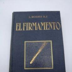Libros antiguos: EL FIRMAMENTO POR L RODES 1927. Lote 222643997