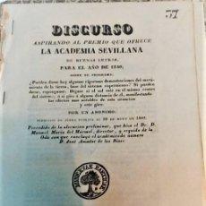 Livros antigos: DISCURSO ASPIRANDO AL PREMIO QUE OFRECE LA ACADEMIA SEVILLANA DE BUENAS LETRAS PARA EL AÑO DE 1840. Lote 223904810