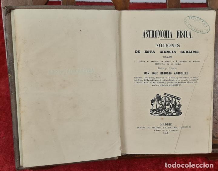 ASTRONOMIA FISICA, NOCIONES. JOSE REGUERO. IMP. SEMANARIO E ILUSTRACION. 1850. (Libros Antiguos, Raros y Curiosos - Ciencias, Manuales y Oficios - Astronomía)
