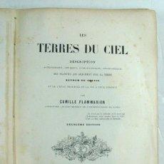 Libros antiguos: LES TERRES DU CIEL. CAMILLE FLAMMARION. PARIS. 1877. ASTRONOMIA.. Lote 226057765