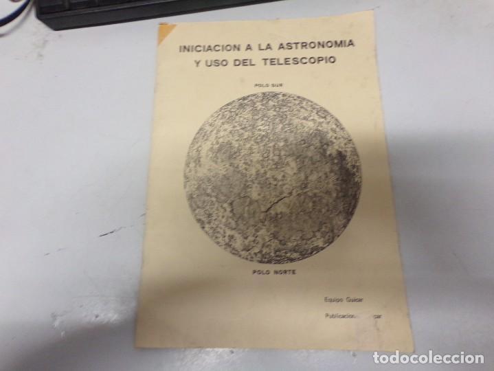 INICIACION A LA ASTRONOMIA - EQUIPO GUICAR (Libros Antiguos, Raros y Curiosos - Ciencias, Manuales y Oficios - Astronomía)
