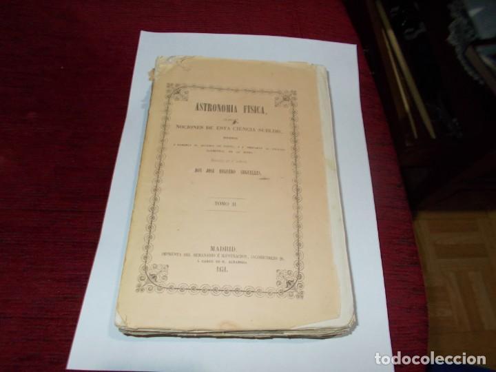 ASTRONOMIA FISICA TOMO II DEL AÑO 1851 LEER MAS ABAJO (Libros Antiguos, Raros y Curiosos - Ciencias, Manuales y Oficios - Astronomía)