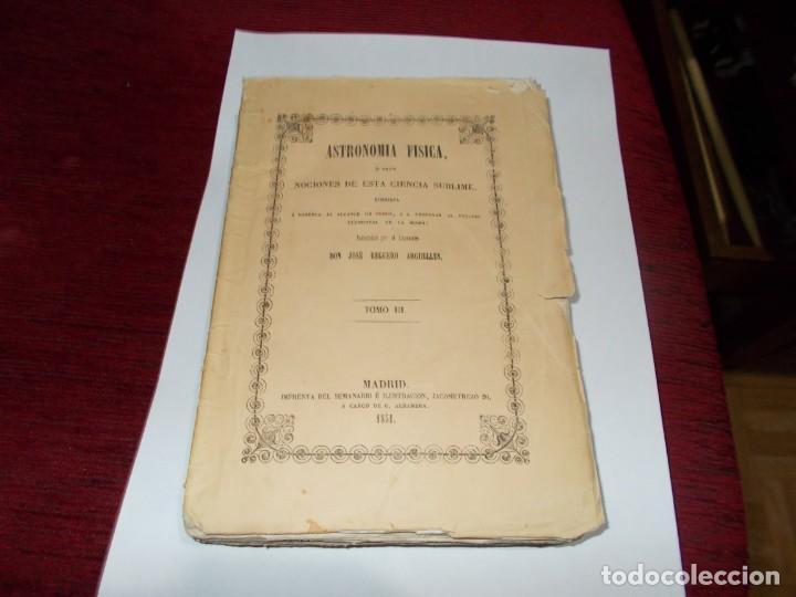 ASTRONOMIA FISICA TOMO III DEL AÑO 1851-LEER MAS ABAJO (Libros Antiguos, Raros y Curiosos - Ciencias, Manuales y Oficios - Astronomía)