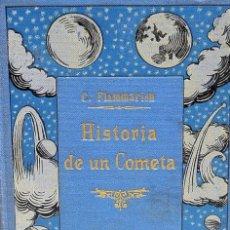 Livros antigos: HISTORIA DE UN COMETA. CAMILO FLAMMARION. Lote 230834295