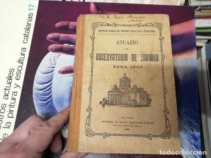 ANUARIO DEL OBSERVATORIO DE MADRID PARA 1908 . IMPRENTA DE BAILLY. 1907. PLANETAS, FENÓMENOS SOLARES (Libros Antiguos, Raros y Curiosos - Ciencias, Manuales y Oficios - Astronomía)