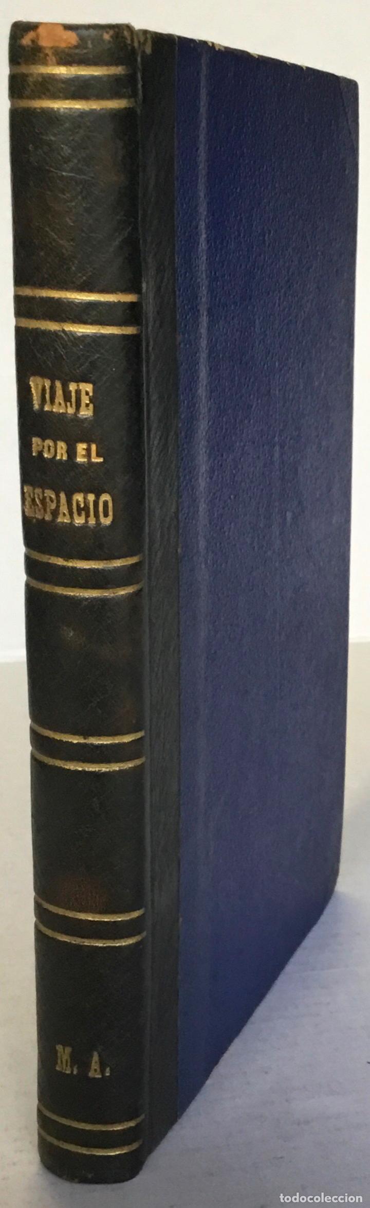 VIAJE POR EL ESPACIO. ÚLTIMOS ESTUDIOS ASTRONÓMICOS. - FLAMMARION, CAMILO. (Libros Antiguos, Raros y Curiosos - Ciencias, Manuales y Oficios - Astronomía)