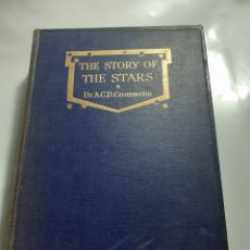 Libros antiguos: THE STORY OF THE STARS, POR DR A.C.D. CROMMELIN. Lote 238542795