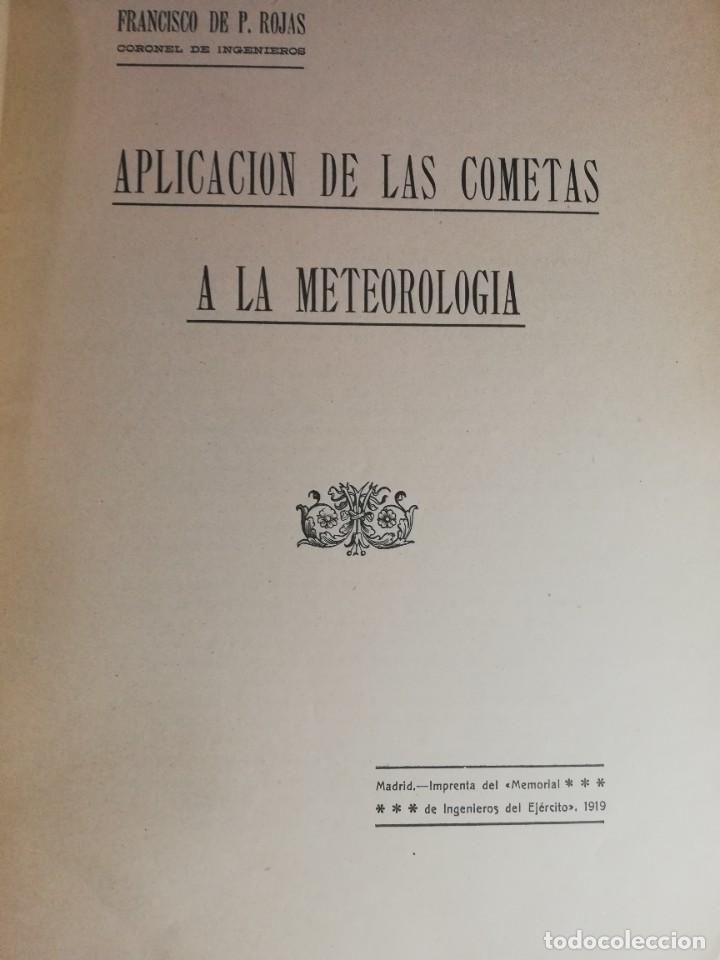 1919 APLICACIÓN DE LAS COMETAS A LA METEOROLOGÍA F. DE P. ROJAS (Libros Antiguos, Raros y Curiosos - Ciencias, Manuales y Oficios - Astronomía)