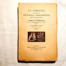 Libros antiguos: 1883 - FLAMMARION - LA ATMÓSFERA. Lote 243023410