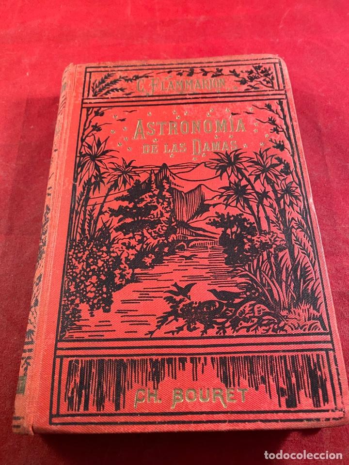 ASTRONOMÍA DE LAS DAMAS 1911 (Libros Antiguos, Raros y Curiosos - Ciencias, Manuales y Oficios - Astronomía)