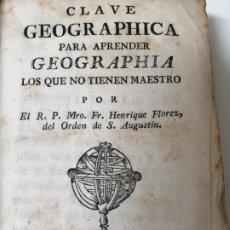 Libros antiguos: CLAVE GEOGRAFICA PARA APRENDER GEOGRAFIA AÑO 1796 RARO ILUSTRADO. Lote 246460520