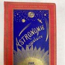 Libros antiguos: L-4657. ASTRONOMIE POPULAIRE PAR CAMILLE FLAMMARION. ERNEST FLAMMARION, EDITEUR. 1922. PARIS.. Lote 250142345