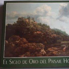 Libros antiguos: EL SIGLO DE ORO DEL PAISAJE HOLANDÉS. 1994.. Lote 252641020