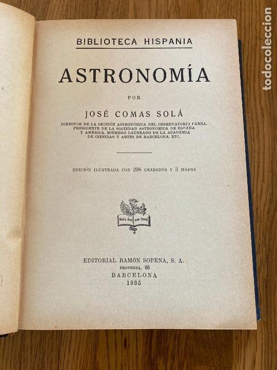 Libros antiguos: ASTRONOMIA - JOSE COMAS SOLA - EDITORIAL RAMON SOPENA - 1935 - ILUSTRADO - Foto 3 - 254486335