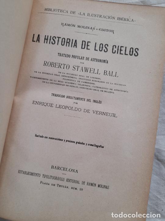 Libros antiguos: LA HISTORIA DE LOS CIELOS, ROBERTO STAWELL BALL. Ramon Molinas, principios siglo XX - Foto 4 - 254614650