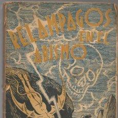Libros antiguos: MARIO MARIANI ,RELAMPAGOS EN EL ABISMO TRAD F.ALMELA Y VIVES,DIBUJO CUBIERTA DE PERTEGAS. Lote 254769250