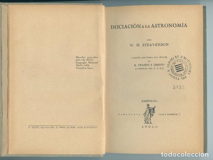 Libros antiguos: Iniciación a la Astronomía (W H Steavenson, 1934) Ed. Apolo - Foto 2 - 255936745