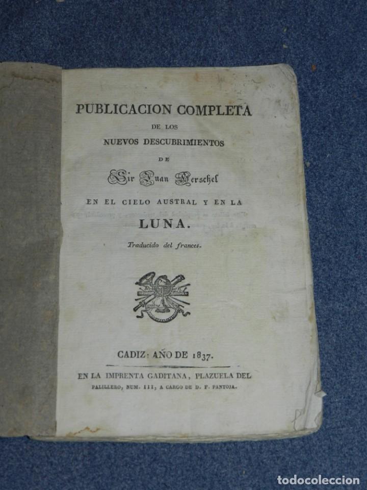 (MF) JUAN HESCHEL - PUBLICACION COMPLETA DESCUBRIMIENTOS EN EL CIELO AUSTRAL Y EN LA LUNA CADIZ 1837 (Libros Antiguos, Raros y Curiosos - Ciencias, Manuales y Oficios - Astronomía)