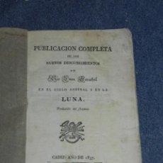 Libros antiguos: (MF) JUAN HESCHEL - PUBLICACION COMPLETA DESCUBRIMIENTOS EN EL CIELO AUSTRAL Y EN LA LUNA CADIZ 1837. Lote 257473830