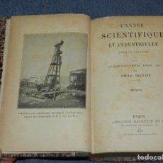 Libros antiguos: (MF) LOUIS FIGUIER - L'ANNÉE SCIENTIFIQUE ET INDUSTRIALLE, PARIS, HACHETTE 1898 ASTRONOMIA. Lote 257475925