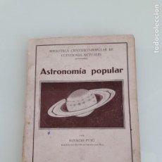 Libros antiguos: ASTRONOMÍA POPULAR - IGNACIO PUIG - BIBLIOTECA CIENTÍFICO-POPULAR - EDITORIAL VILAMALA - 1934. Lote 261175785