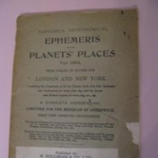 Libros antiguos: RAPHAEL'S ASTRONOMICAL EPHEMERIS PLANETS' PLACES FOR 1902, LONDON & NEW YORK.. Lote 261353995
