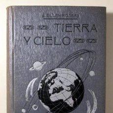 Libros antiguos: ELLEN ROGERS, J. - TIERRA Y CIELO - BARCELONA C. 1910 - ILUSTRADO. Lote 261563650
